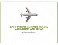 Alphonsus Brady | Last-Minute Summer Travel Ideas
