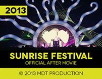 SUNRISE FESTIVAL 2013 // OFFICIAL AFTER MOVIE