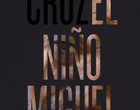 El Niño Miguel Poster