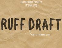 Ruff Draft font