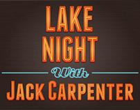 Lake Night with Jack Carpenter