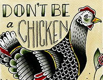 Don't Be a Chicken
