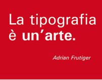 «La tipografia è un'arte»  | Graphic Design