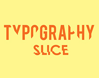 Typography Slice