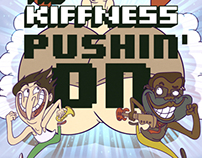 The Kiffness - Pushin On Music Video