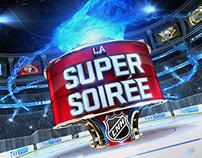 TVA Sports La Super Soiree / Cake Studios