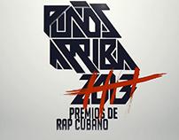 Puños Arriba 2013. Evento de Rap Cubano.