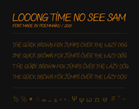 Looong time no see Sam - Comic font