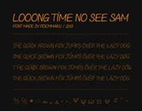 Looong time no see Sam - Comic font