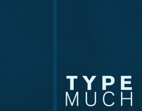 Type Book//Type Much