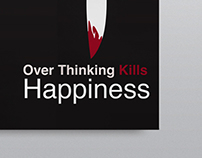 Over Thinking Kills Happiness | Poster Design