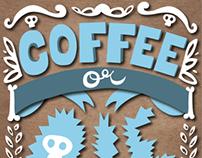 Coffee or Die - Type set