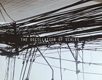 The Oscillation of Scales