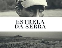 """Estrela da Serra"" Documentary"