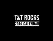 T&T Rocks 2014 Calendar