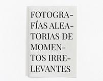 Fotografías aleatorias - Zine