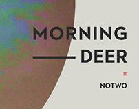 morningdeer x notwo
