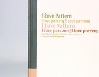 I love pattern