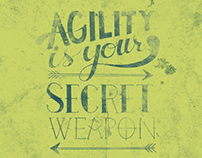 Agility Is Your Secret Weapon