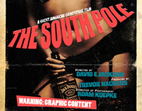 The South Pole - An American Grindhouse Short Film