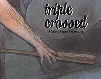 Triple Crossed: Comic Strip