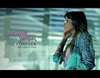 Marien Baker Feat Shaun Frank // Live Forever