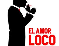 EL AMOR LOCO & THE ADVERTISING