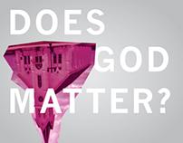 """""""Does God Matter?"""" - Speaker Series"""