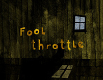 Fool Throttle