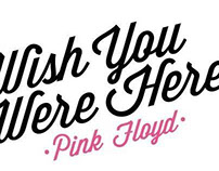 Pink Floyd // Wish You Where Here