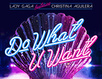 DO WHAT U WANT (Lady Gaga feat. Christina Aguilera)