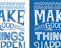 Make good things happen