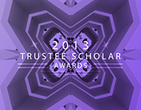 2013 Trustee Scholar Awards Opening