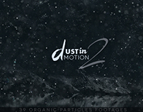 Dustin Motion 2 - Organic Dust l Motes l Particles