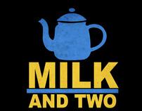 Milk two sugars please!