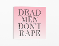 Dead Men Don't Rape