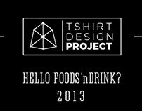 T-shirt Design Project : Hello Food'nDrinks