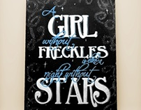 Chalkboard Lettering :  A Girl Without Freckles...