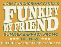 """Punchdrunk Panda """"Funkify My Friend"""" Promo"""