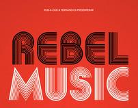 Rebel Music 2011