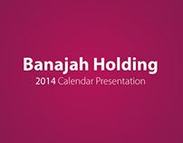 Banajah Holding, 2014 Calendar Presentation