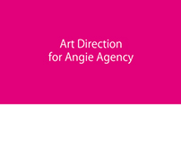 Art Direction for Angie Agency