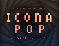 Icona Pop – This Is Not Rocket Science