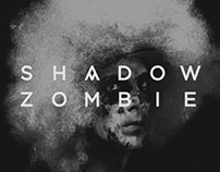 Shadow Zombie / Poster Design