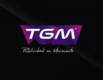 TGM  |  Publicidad en movimiento (Renovación de marca)
