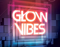 Glow Vibes Flyer