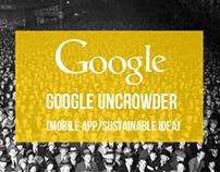 Google Uncrowder (Future Cannes Lions - Finalist)