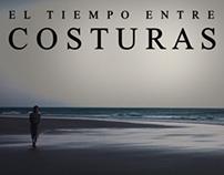 """""""EL TIEMPO ENTRE COSTURAS"""""""