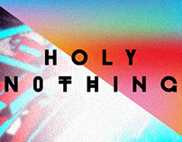 Holy Nothing - Live Visuals