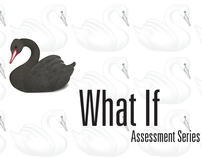 What If - The Black Swan